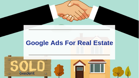 Google Ads For Real Estate