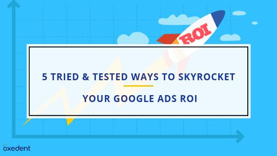 5 ways To skyrocket Your Google Adsr roi